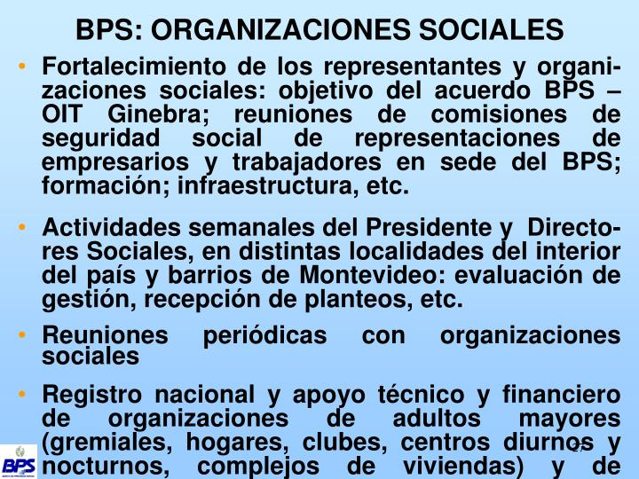 BPS: ORGANIZACIONES SOCIALES