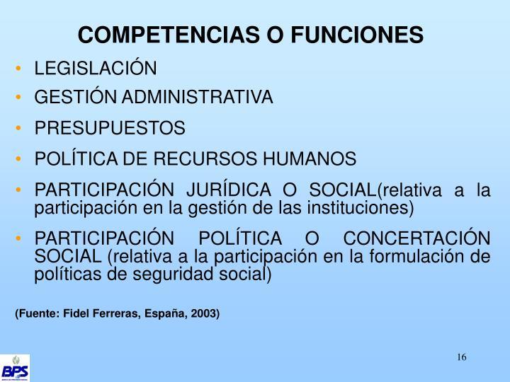 COMPETENCIAS O FUNCIONES