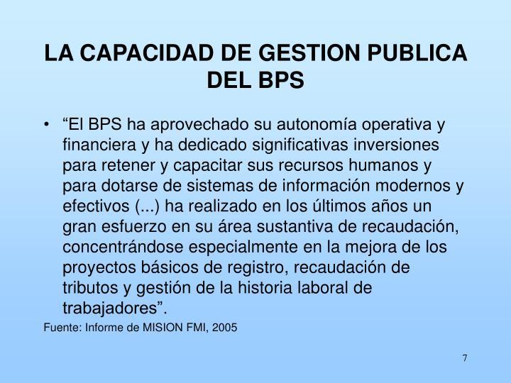 LA CAPACIDAD DE GESTION PUBLICA DEL BPS