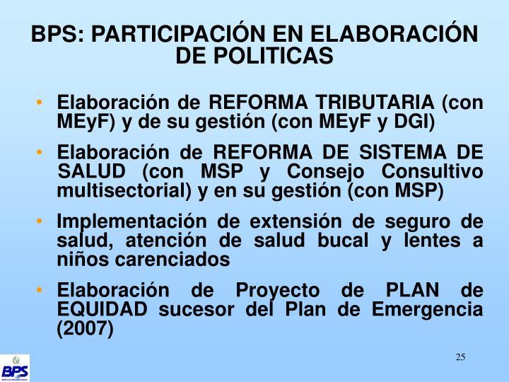 BPS: PARTICIPACIÓN EN ELABORACIÓN DE POLITICAS