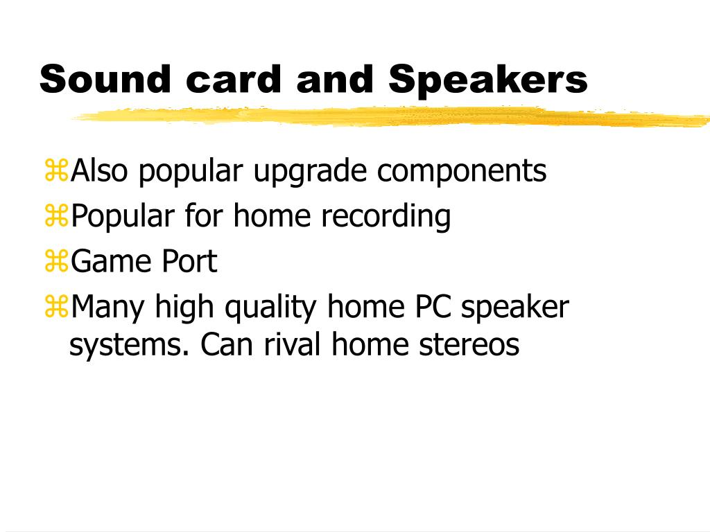 Sound card and Speakers