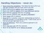handling objections never do