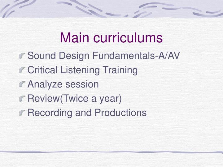 Main curriculums