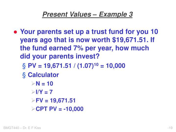 Present Values – Example 3