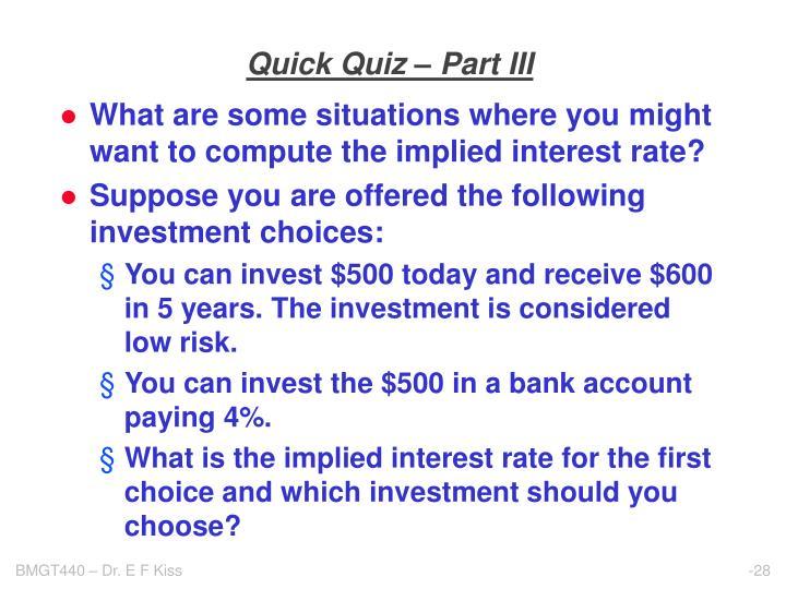 Quick Quiz – Part III