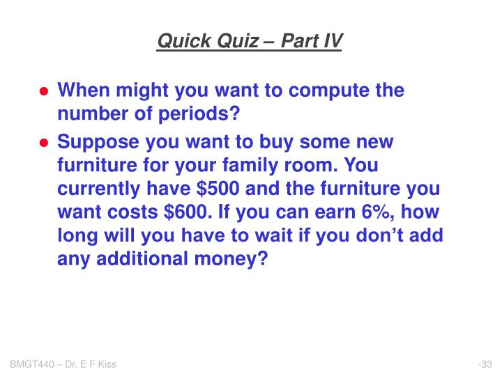 Quick Quiz – Part IV