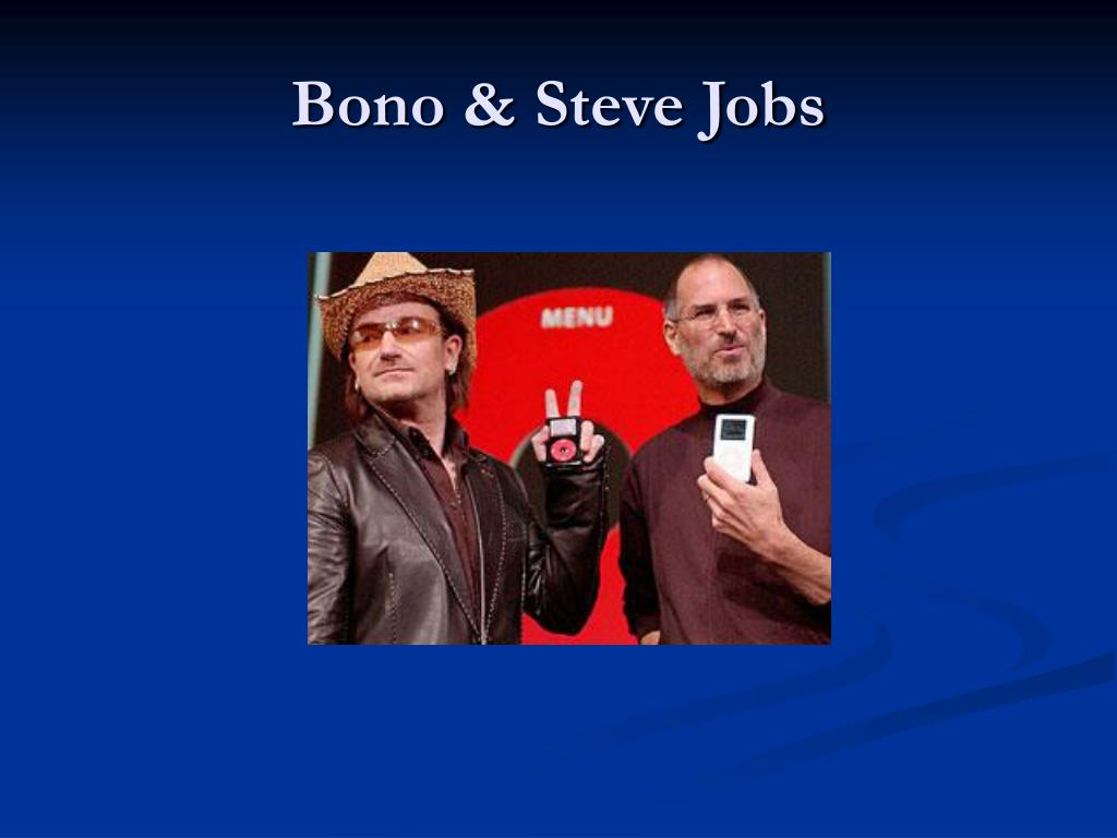 Bono & Steve Jobs