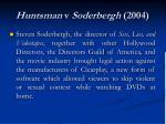 huntsman v soderbergh 2004