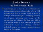 justice souter the inducement rule37