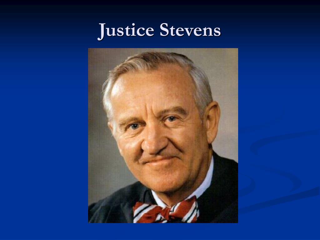 Justice Stevens
