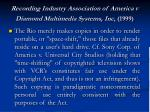 recording industry association of america v diamond multimedia systems inc 1999