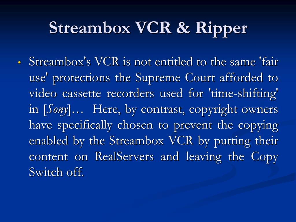 Streambox VCR & Ripper