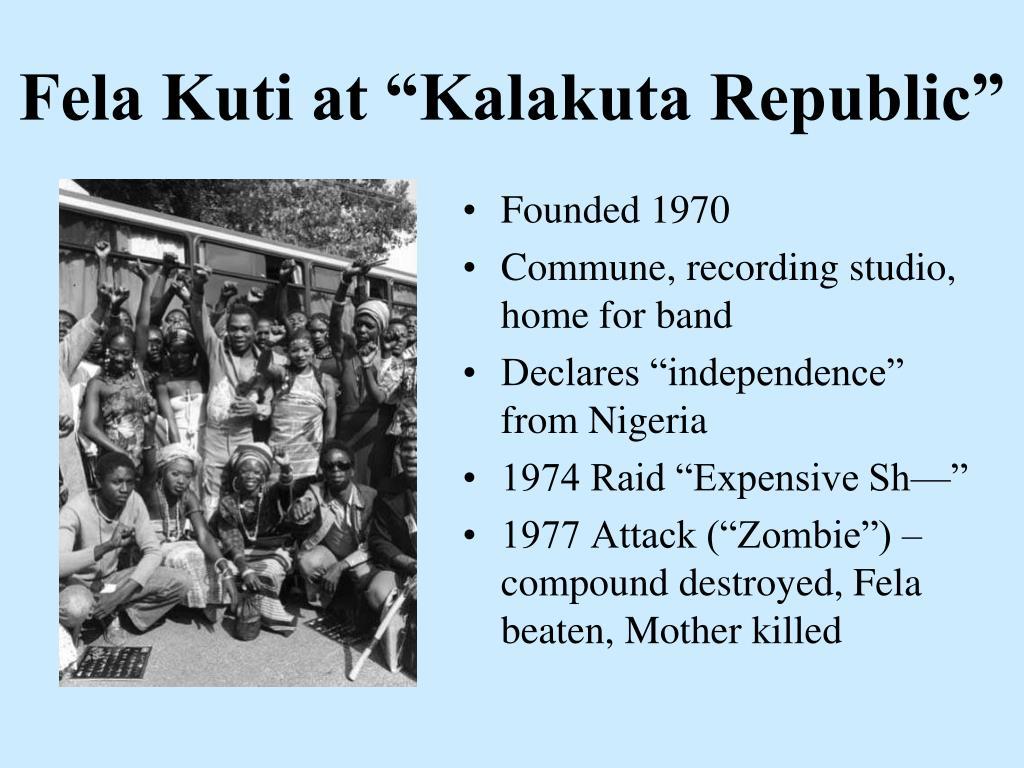 """Fela Kuti at """"Kalakuta Republic"""""""