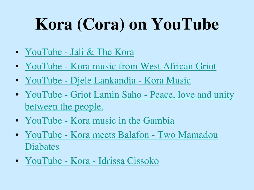 Kora (Cora) on YouTube