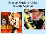 popular music in africa mainly nigeria