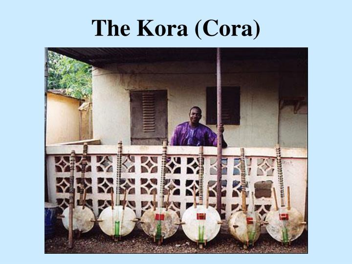 The kora cora