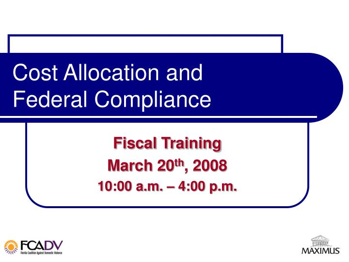 cost allocation and federal compliance n.