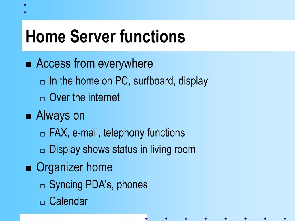 Home Server functions