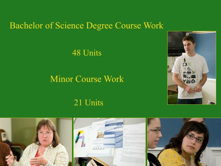 Bachelor of Science Degree Course Work