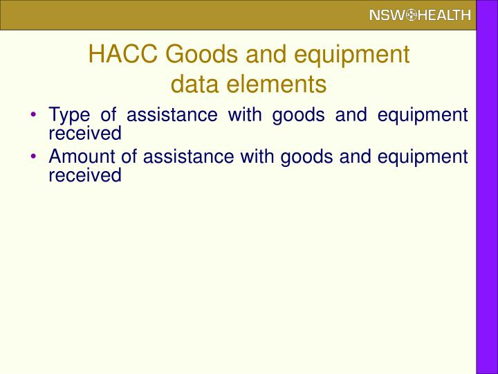 HACC Goods and equipment