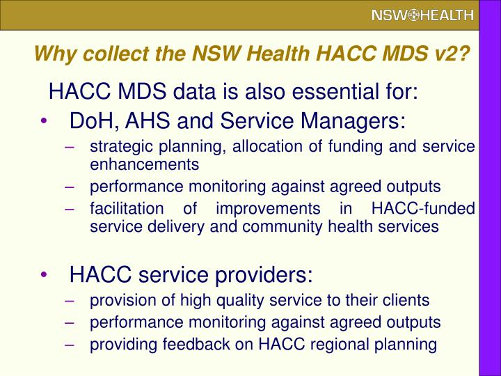Why collect the NSW Health HACC MDS v2?