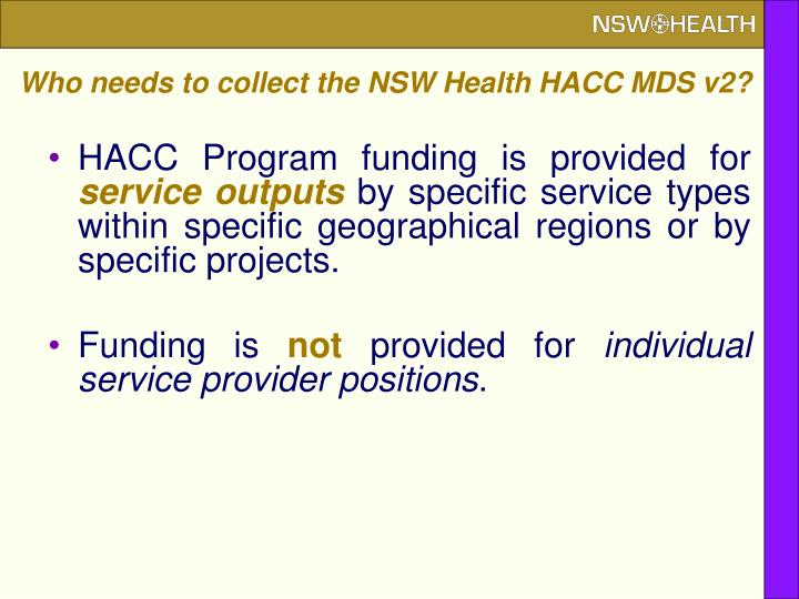 Who needs to collect the NSW Health HACC MDS v2?