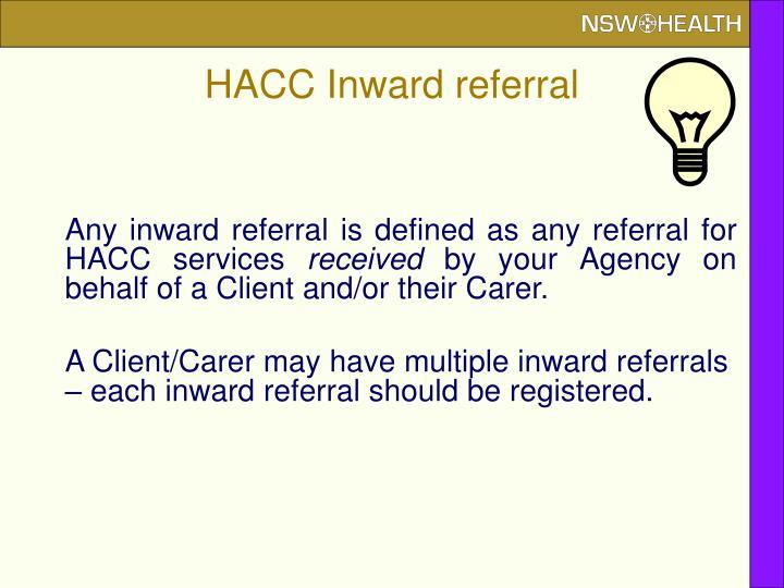 HACC Inward referral
