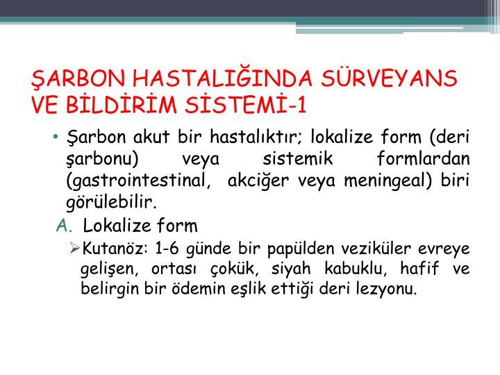 ŞARBON HASTALIĞINDA SÜRVEYANS VE BİLDİRİM SİSTEMİ-1