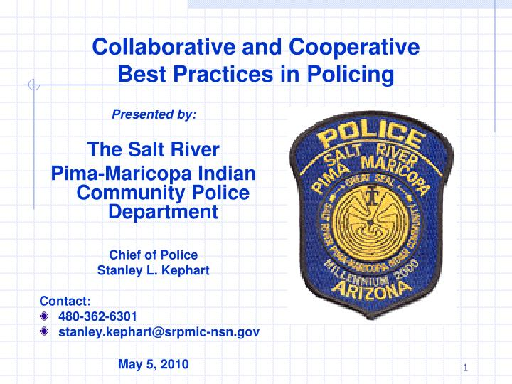 Collaborative and cooperative best practices in policing