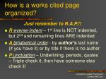 how is a works cited page organized