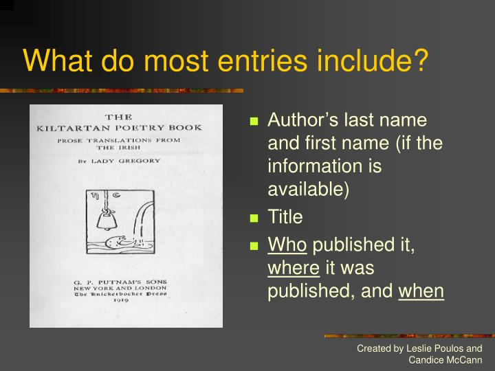What do most entries include?