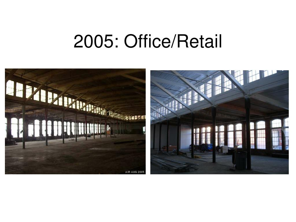 2005: Office/Retail