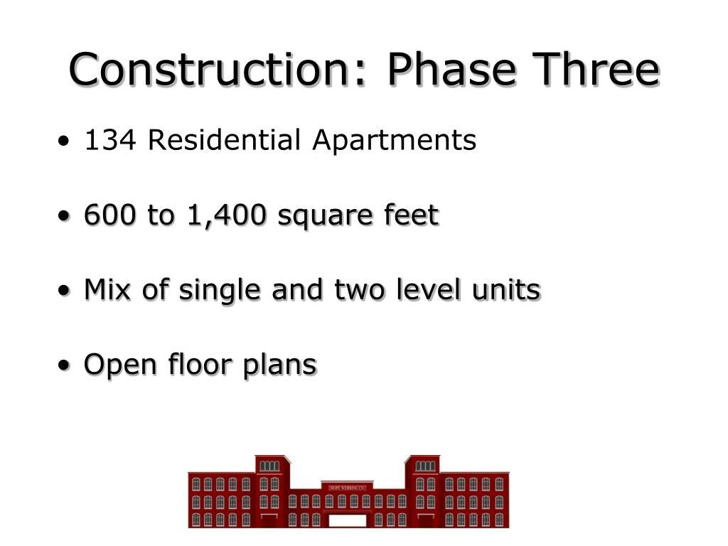 Construction: Phase Three