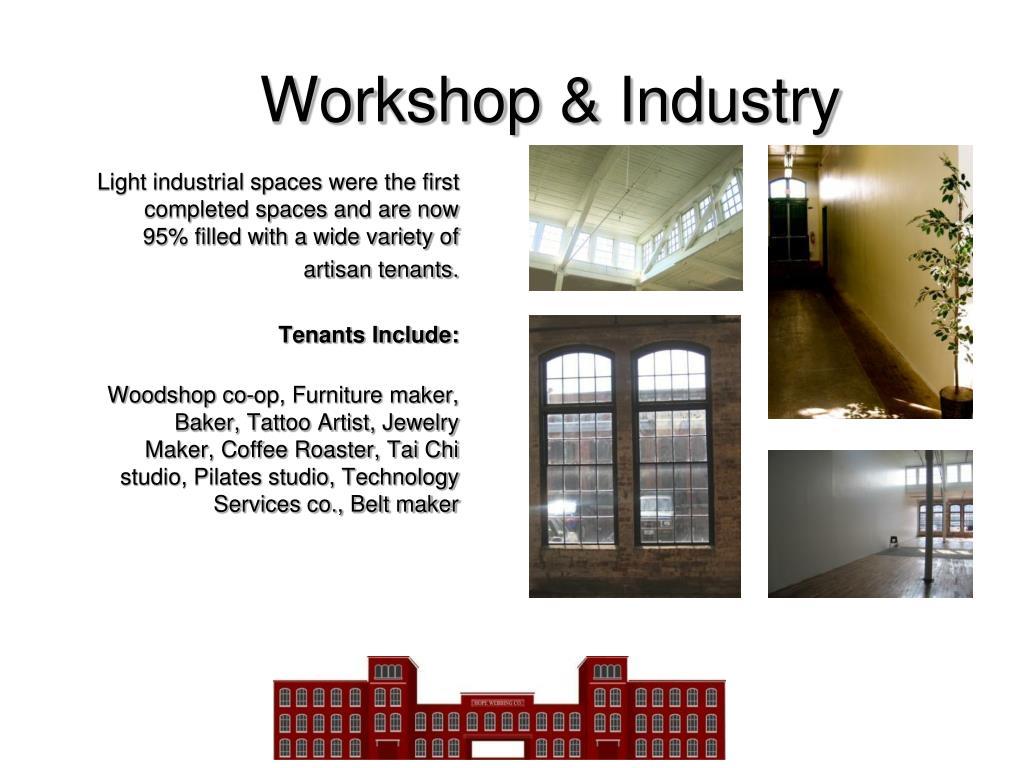 Workshop & Industry