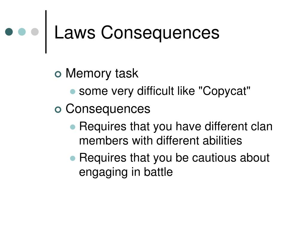 Laws Consequences