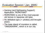 evaluation session jan 2005