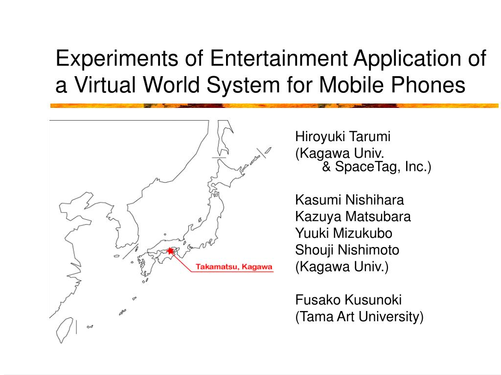 experiments of entertainment application of a virtual world system for mobile phones l.