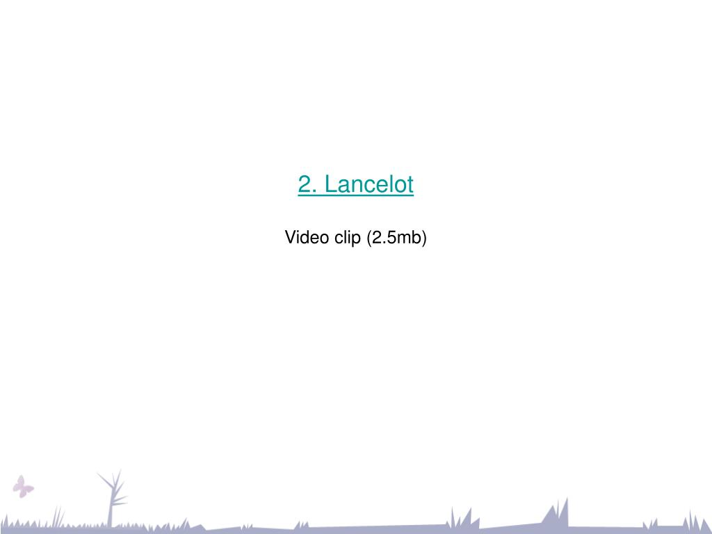 2. Lancelot