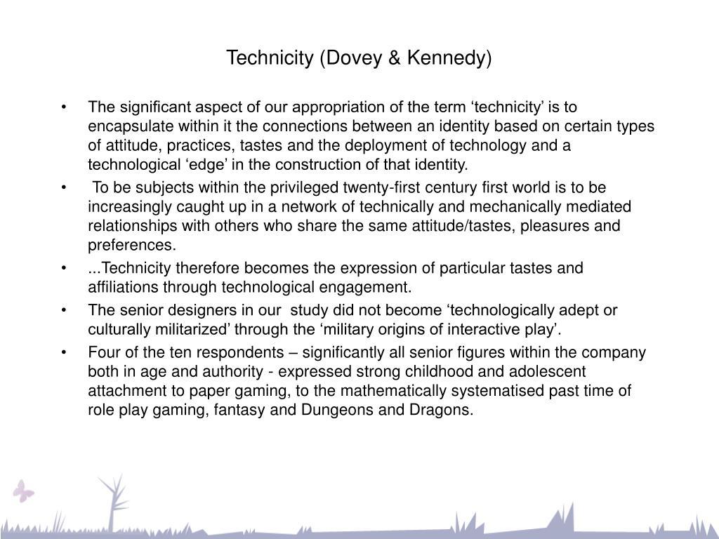 Technicity (Dovey & Kennedy)