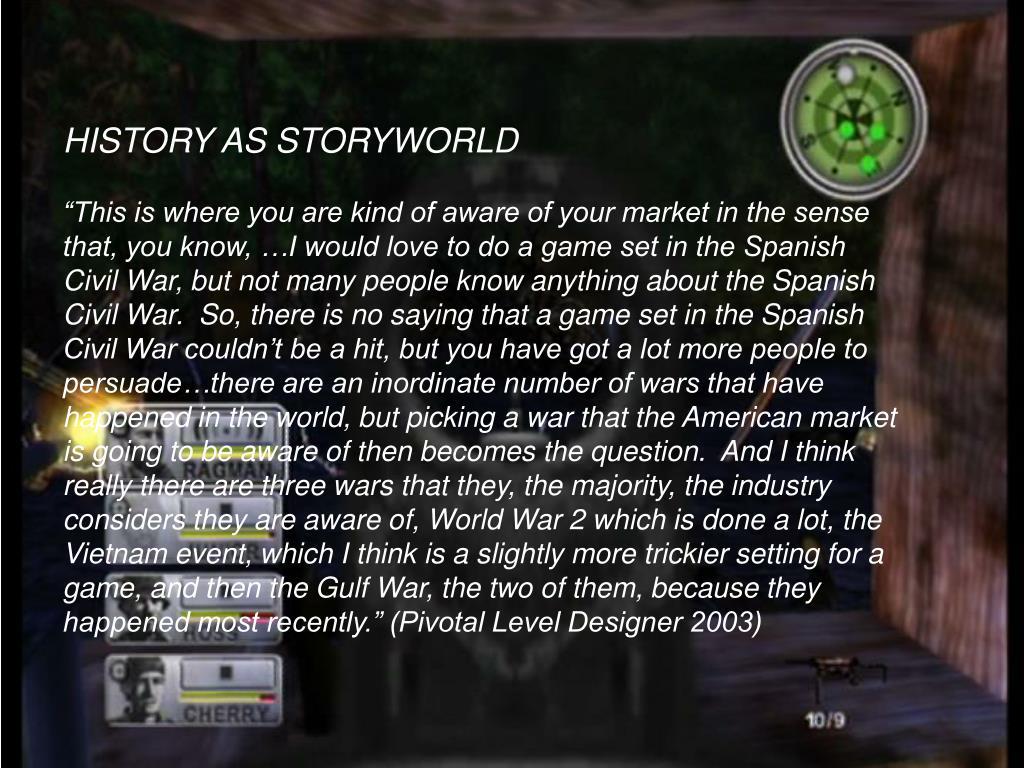 HISTORY AS STORYWORLD
