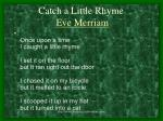 catch a little rhyme eve merriam