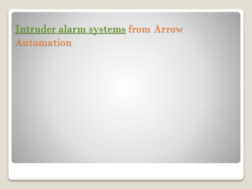 intruder alarm systems from arrow automation l.