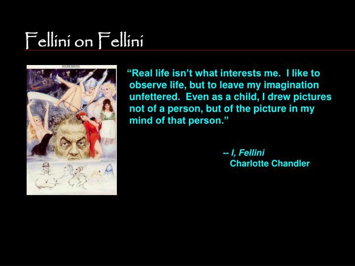 Fellini on fellini3