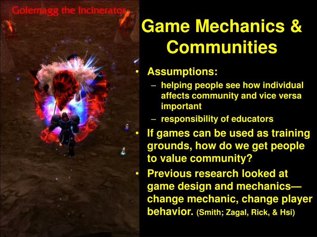 Game Mechanics & Communities