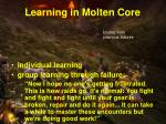 learning in molten core