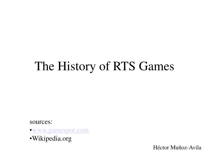 The history of rts games
