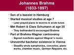 johannes brahms 1833 1897