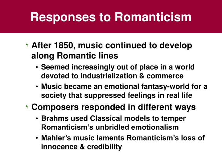 Responses to romanticism