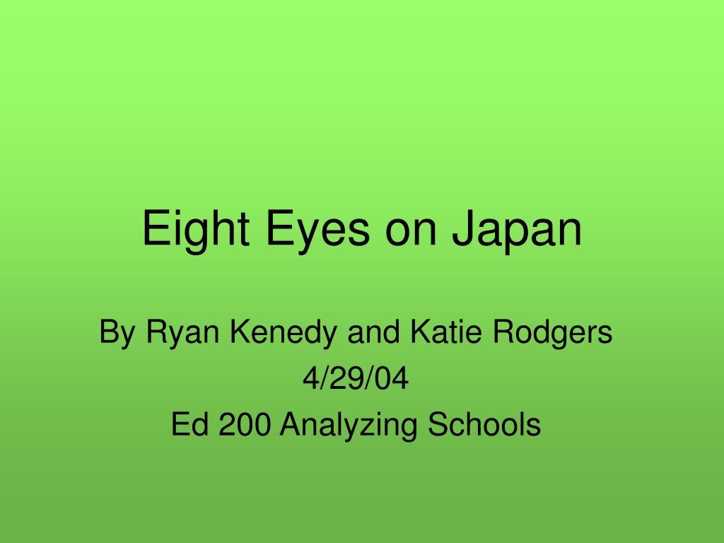 eight eyes on japan l.
