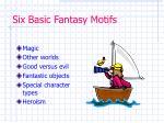 six basic fantasy motifs